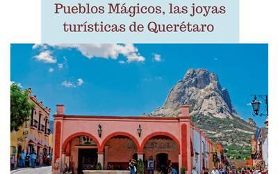ade792db769b Conoce los cinco Pueblos Mágicos de Querétaro - Diario de Querétaro